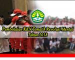 Pengumuman: Pembekalan KKN Tematik Revolusi Mental Tahun 2018