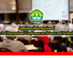 Seminar Internasional: The 3rd International Conference on Science and Technology