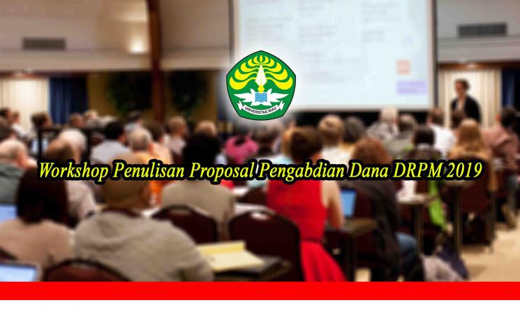 Workshop Penulisan Proposal Pengabdian Dana DRPM 2019