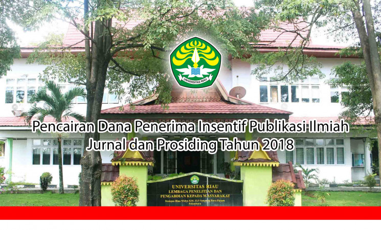 Pencairan Dana Penerima Insentif Publikasi Ilmiah Jurnal dan Prosiding Tahun 2018
