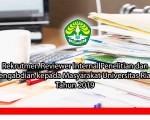 Rekrutmen Reviewer Internal Penelitian dan Pengabdian kepada Masyarakat Universitas Riau Tahun 2019
