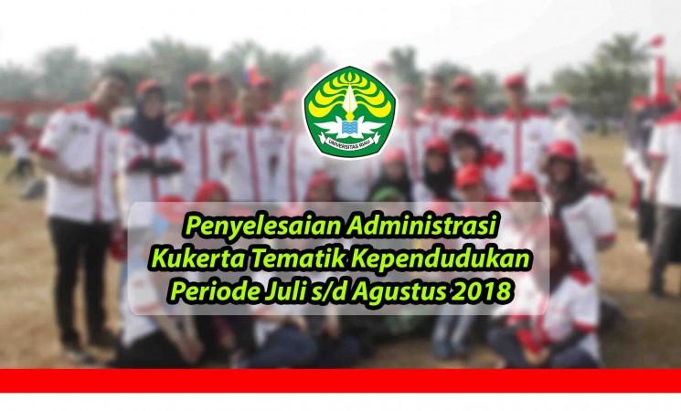 Penyelesaian Administrasi Kukerta Tematik Kependudukan Periode Juli s/d Agustus 2018